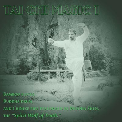 album cover Tai Chi Magic 1 by Buddha Zhen
